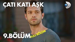 Çatı Katı Aşk - 9.Bölüm  Full HD