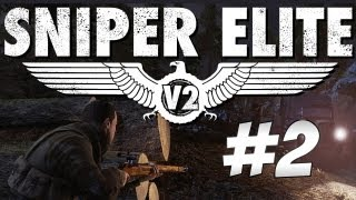 Sniper Elite V2 - Playthrough - #2 - Eliminate Muller!!