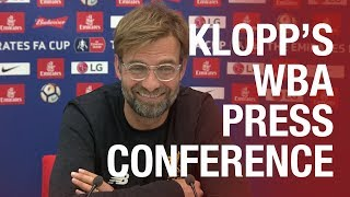 Jürgen Klopp's pre-West Brom press conference | FA Cup, injury news and more