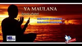 Download lagu Ya Maulana Sabyan Karaoke Hadroh MP3