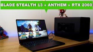 Razer Blade Stealth 13+ RTX 2060 + Anthem Gameplay