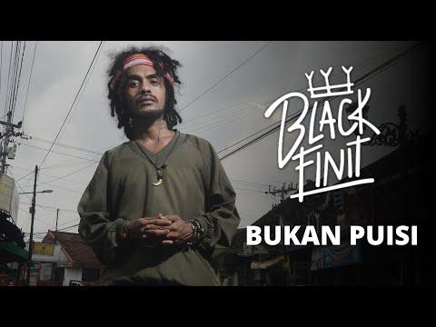 Black Finit - Bukan Puisi (Official Music Video)