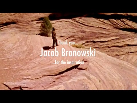 JACOB BRONOWSKI - The Ascent of Man