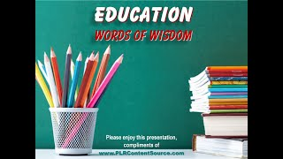 Education Words of Wisdom