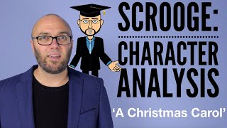 Ebeneezer Scrooge: Character Analysis (animated & updated)