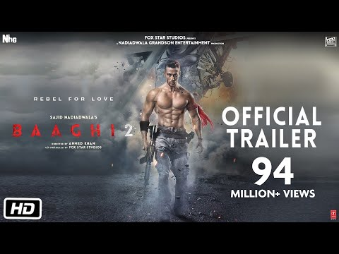 Baaghi 2 Official Trailer | Tiger Shroff | Disha Patani | Sajid Nadiadwala | Ahmed Khan