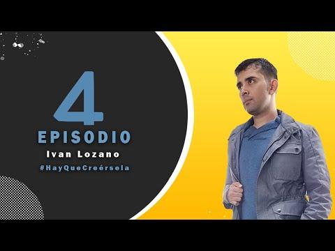 Ep 4  Ivan Lozano. /  Silicon Valley