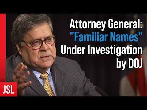 "attorney-general:-""familiar-names""-under-investigation-by-doj"