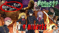 Seraph Of The End IN 9 MINUTES