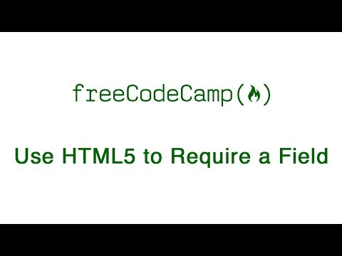 Basic HTML And HTML5: Use HTML5 To Require A Field | FreeCodeCamp