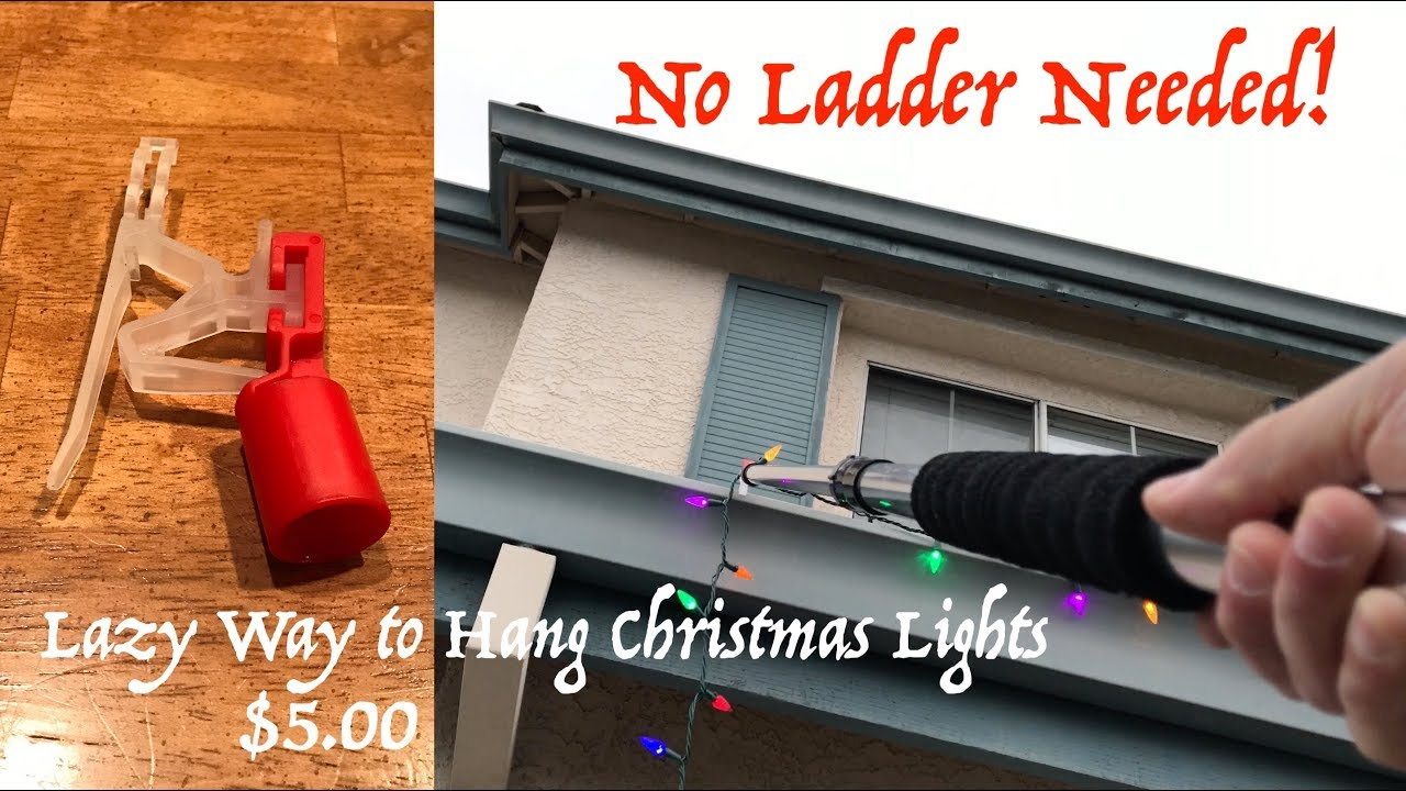 The Lazy Way To Hang Christmas Lights On The Gutter No Ladder Needed Laderlless Light Clips