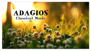 Adagios | Best Relaxing Classical Music Ever | Soothing Relief Meditation Reading Music