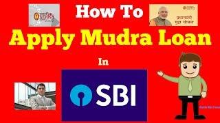 How to  Apply Mudra Loan in SBI   Complete Guide on SBI Mudra Loan