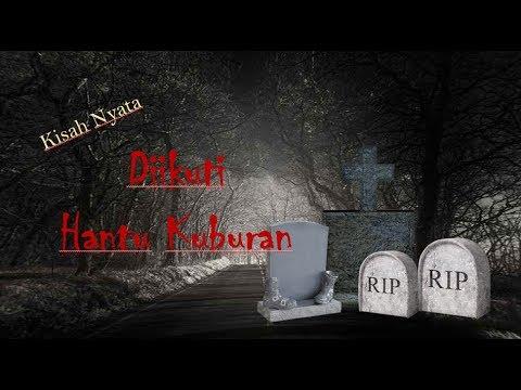 Cerita Horor Kisah Nyata - Diikuti Hantu Kuburan |  #CERI #MISTERI #HOROR #TRUESTORY #KISAHNYATA