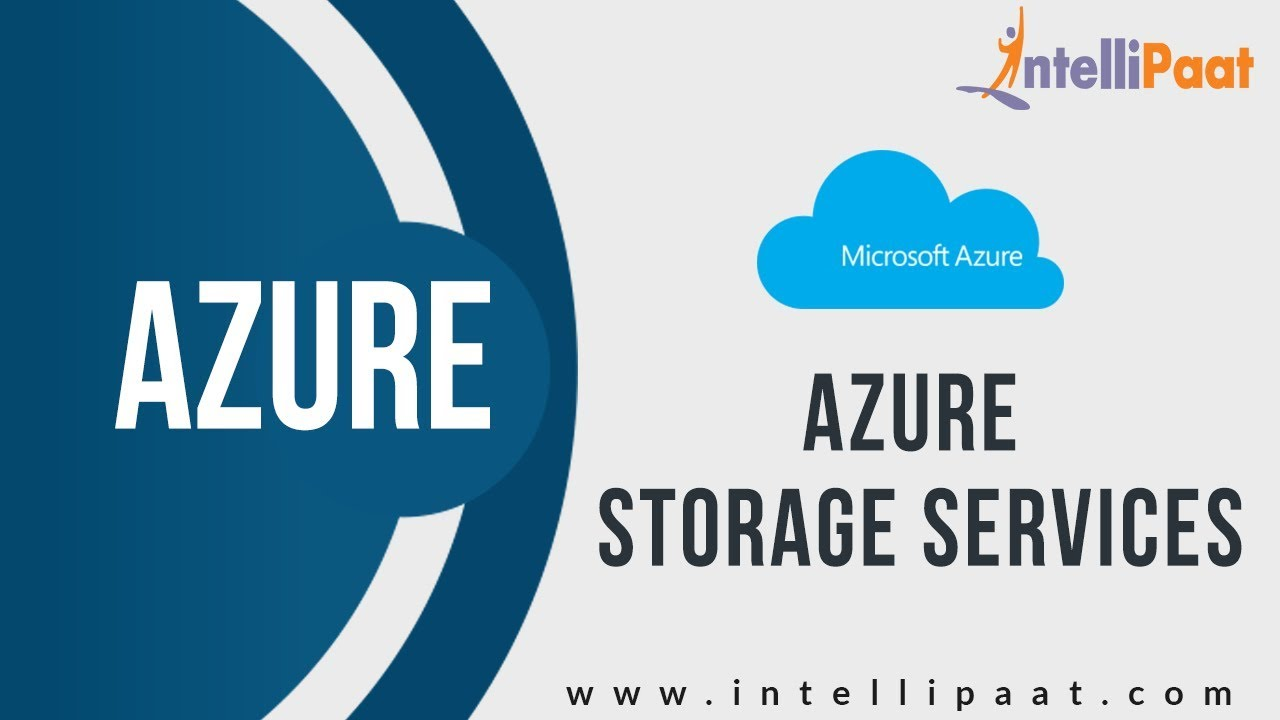 Introduction to Microsoft Azure Storage Explorer | Microsoft Azure Tutorial  | Intellipaat