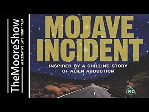 Mojave Incident: Inspired by a Chilling Story of Alien Abduction with Ron Felber