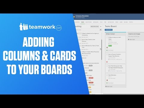 Teamwork Projects - Adding Columns and Cards to your Boards