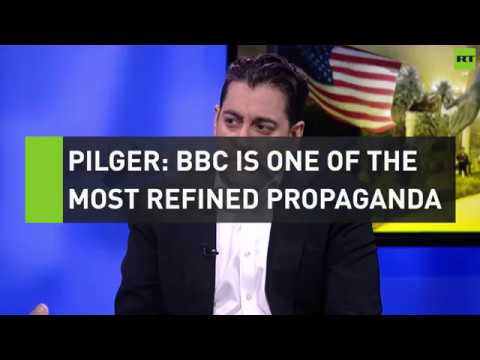 John Pilger: BBC is one of world's most refined propaganda services