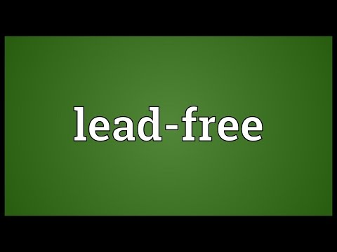 Lead-free Meaning