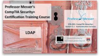 Overview of LDAP - CompTIA Security+ SY0-301: 5.1