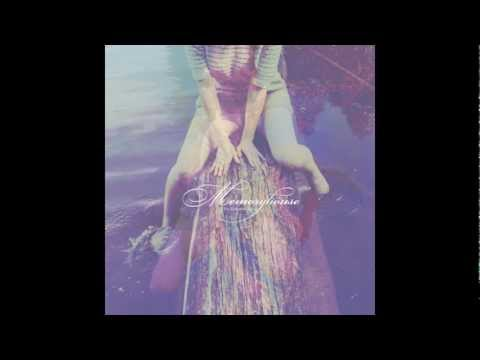 Memoryhouse - Kinds of Light