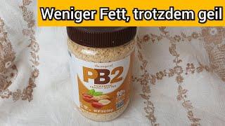 PB2 Peanut Butter | 60 % weniger Kalorien, gleicher Geschmack? | FoodLoaf