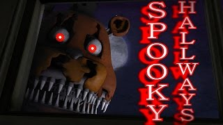 SPOOKY HALLWAYS * Five Nights at Freddy