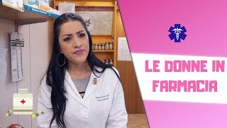 LE_DONNE_IN_FARMACIA_💉💊🌡