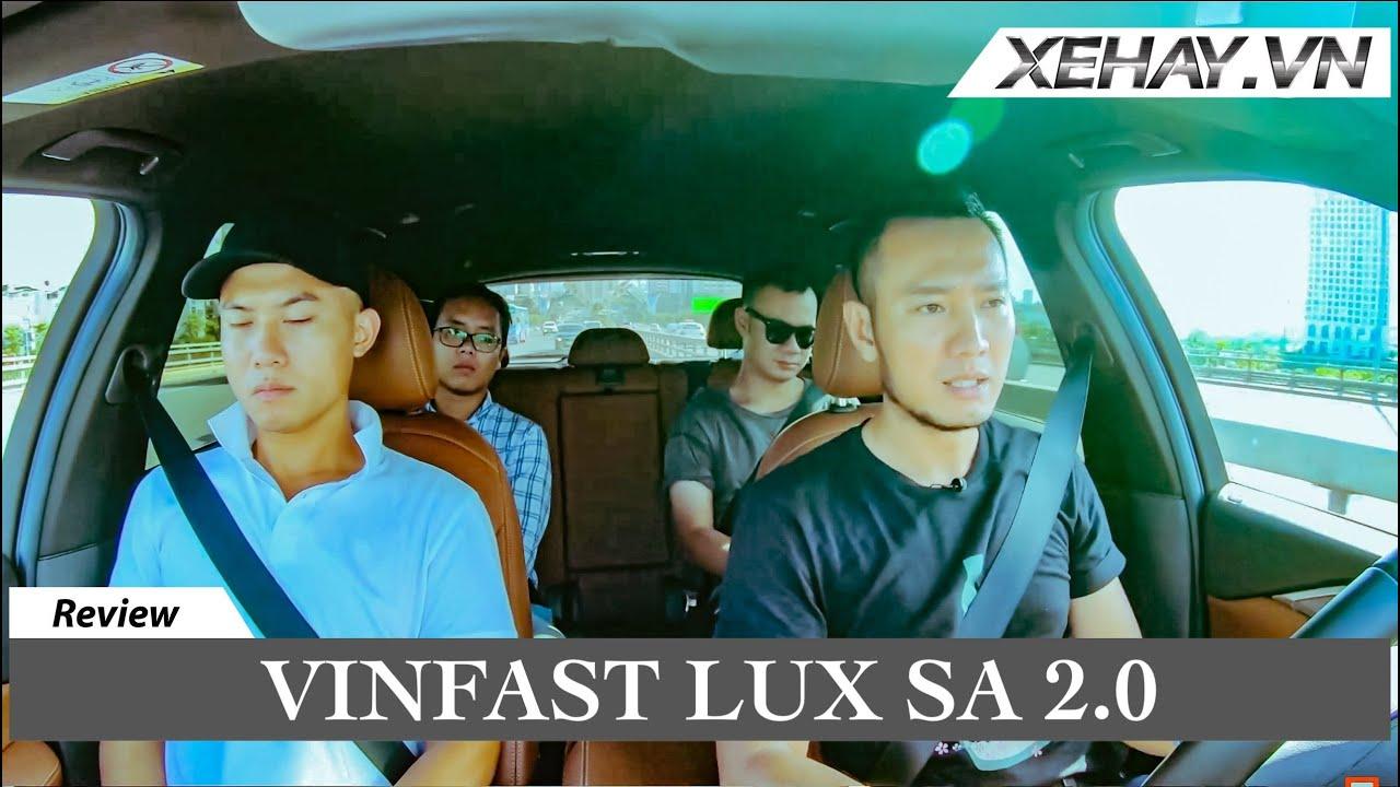 Đánh giá ưu nhược điểm Vinfast Lux SA 2.0 - MUA hay KHÔNG MUA? |XEHAY.VN|