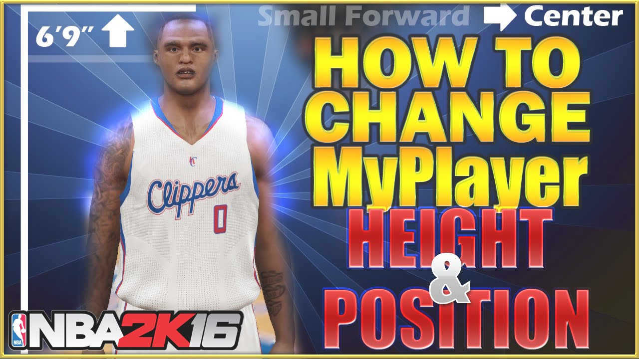 NBA 2K16 Tips: How to Change MyPlayer Height and Position