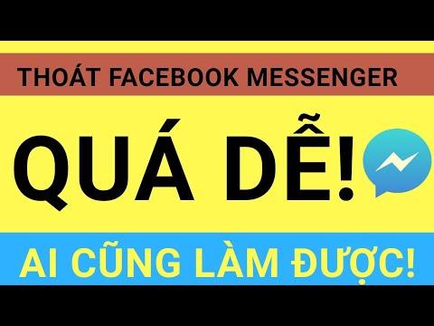 Thoát Khỏi Facebook Messenger Đơn Giản Trên Android Không Nhiều Người Biết! [TIẾT LỘ CÁCH LÀM!]