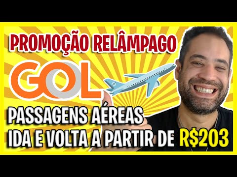 MEGA PROMOÇÃO GOL! A MELHOR OFERTA DO DIA! PASSAGENS IDA E VOLTA A PARTIIR DE R$203!