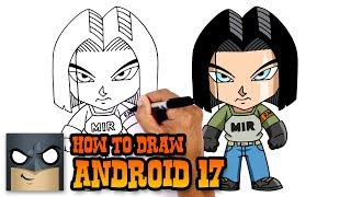 How to Draw Android 17 | Dragon Ball Super