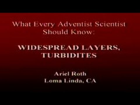 What Every Adventist Scientist Should Know: Widespread Layers, Turbidites 4-19-2014 by Ariel Roth