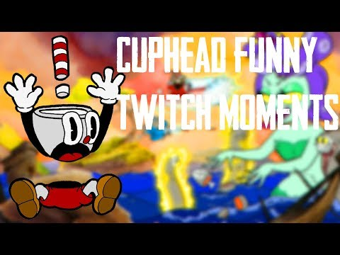 FUNNY RAGE TWITCH MOMENTS CUPHEAD #2! STREAMERS RAGING! CONTROLLER BROKEN!