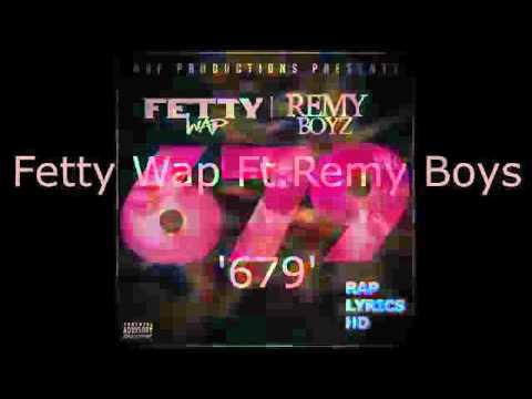 Fetty wap 679 lyrics