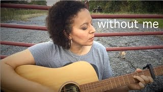 Without Me - Halsey (Holly Wood acoustic cover)