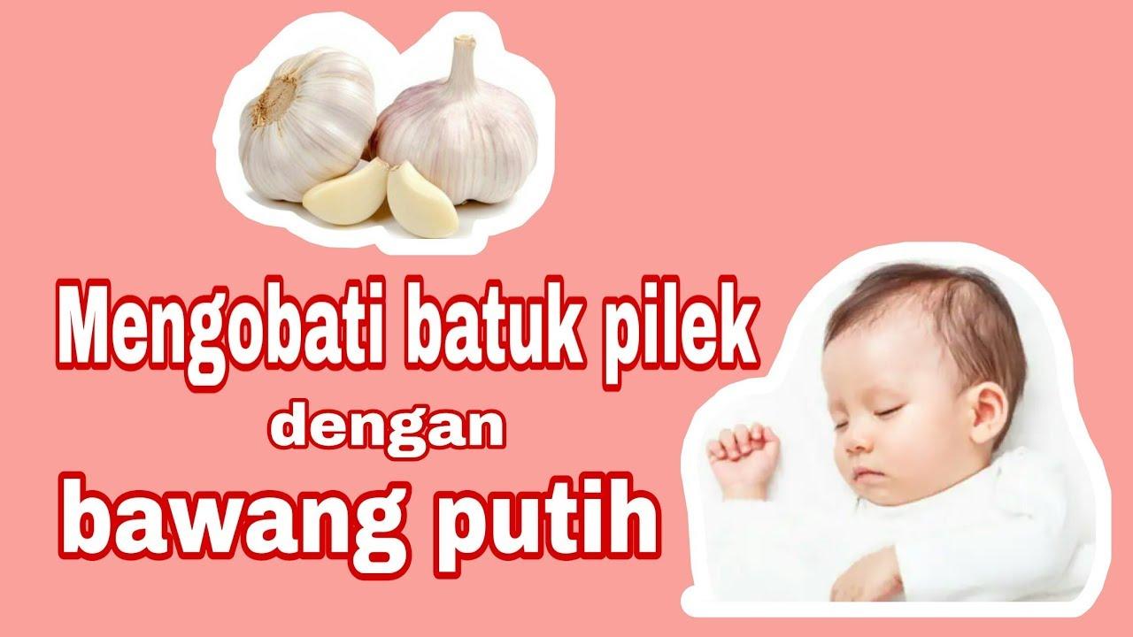 Mengobati Batuk Pilek Pada Bayi Cukup Gunakan Bawang Putih Obat Batuk Bayi Youtube