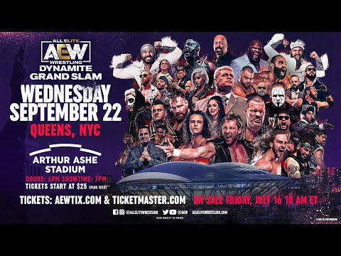 AEW debuts in New York City with AEW Dynamite: Grand Slam Wed, Sept 22nd - USTA Arthur Ashe Stadium