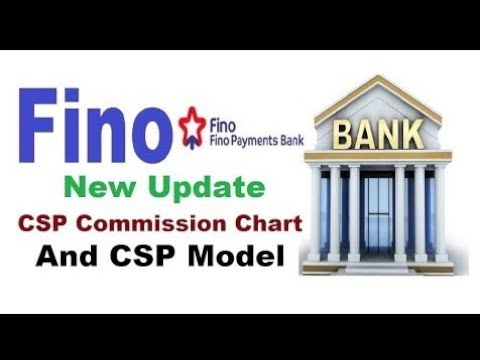 Fino Payment Bank New CSP Commission Chart And New CSP Model