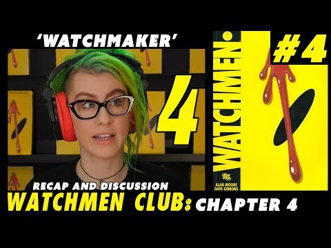 Watchmen Club Issue 4 'Watchmaker' Recap and Discussion
