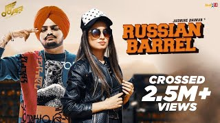 Russian Barrel (Full Video) | Jasmine Dhiman | Ft. Sidhu Moosewala |  latest Punjabi song  2019