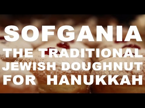 Sofgania - The Jewish Doughnut for Hanukkah