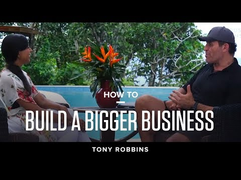 How to build a bigger business | Sneak Peek at Tony Robbins' Most Intimate Event Tony Robbins