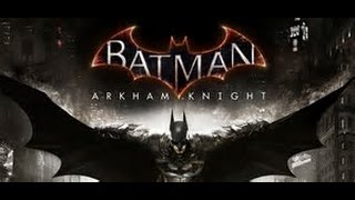 Transmisión de BATMAN arkham knight sesión 8