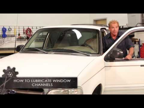 How to lube Window Channels
