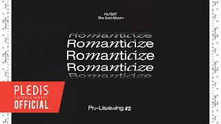 NU'EST The 2nd Album 'Romanticize' Pre-Listening #2
