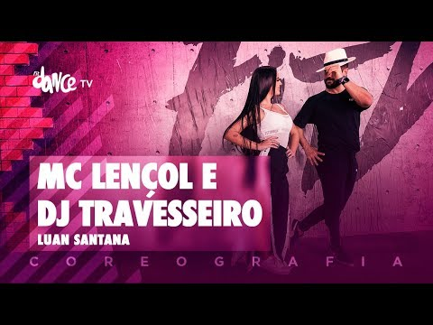MC Lençol e DJ Travesseiro - Luan Santana | #BigBoss Convida (Coreografia) Dance Video