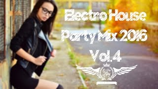 Electro House Party Mix 2016 Vol.4 Mixed by D'Jay Tyby