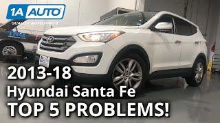 Top 5 Problems Hyundai Santa Fe SUV 3rd Generation 2013-18